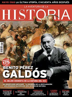 La Aventura de la Historia. Benito Pérez Galdós