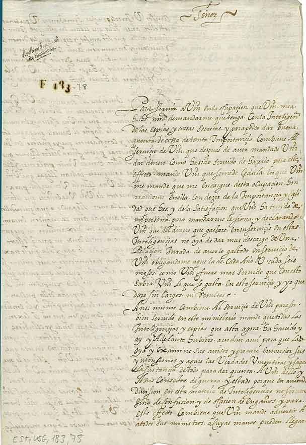 Carta de Juan de Velázquez de Velasco al rey Felipe III, solicitando que se expida real cédula encargándole la jefatura de los servicios de inteligencia y otras cuestiones relativas a dicho cargo (justificación de gastos, centralización de la información, etc...).