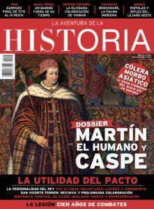 """Portada del número 259 de la revista de historia """"La Aventura de la Historia"""", dedicada a Martín el Humano y el Compromiso de Caspe."""