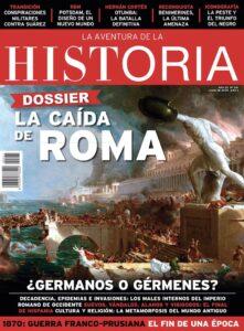 """Portada del número 261 de la revista de historia """"La Aventura de la Historia"""", dedicada a la caída del Imperio romano de Occidente."""