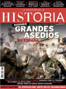 """Portada del número 268 de la revista de historia """"La Aventura de la Historia"""", dedicada a los grandes asedios de España."""