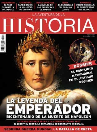 """Portada del número 271 de la revista de Historia """"La Aventura de la Historia"""", protagonizada por Napoleón y con un Dossier dedicado al conflicto matrimonial en el Antiguo Régimen."""