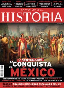 """Portada del número 274 de la revista de Historia """"La Aventura de la Historia"""", dedicada a la conquista de México en 1521 por Hernán Cortés."""